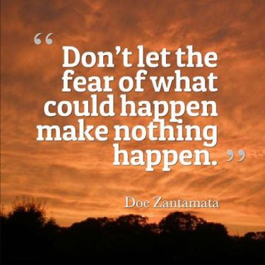 fear-makes-nothing-happen